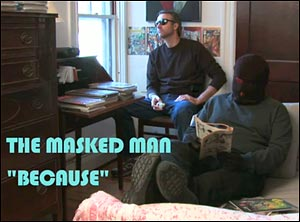 The Masked Man - Because - John DeVault
